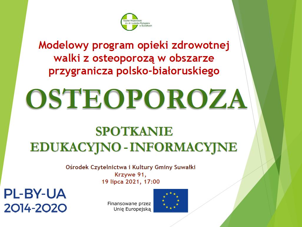 OSTEOPOROZA - spotkanie edukacyjno-informacyjne